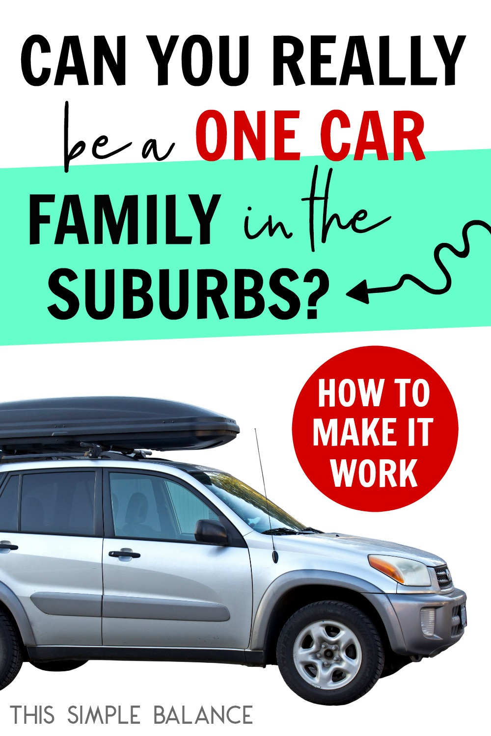 Being a one car family in the suburbs is unheard of today, but it IS possible. Get tips on how to make it work.