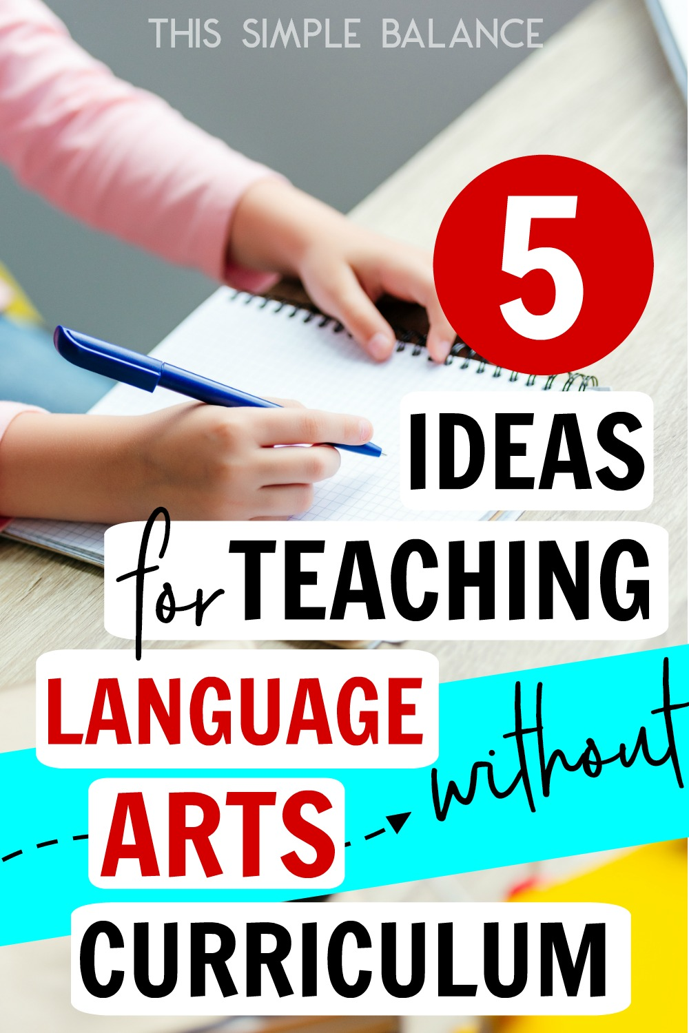 5 Ideas for Teaching Elementary Language Arts without Curriculum