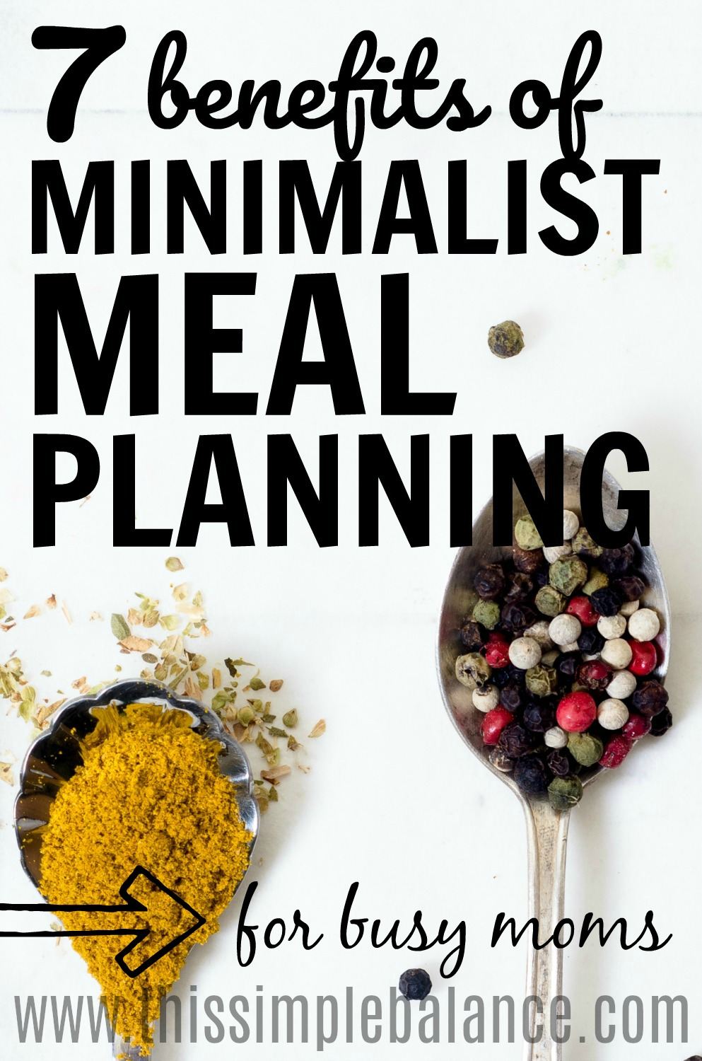 Benefits of minimalist meal planning for busy moms.