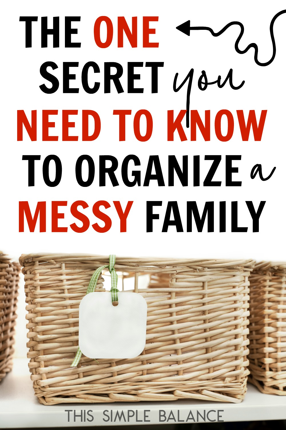 Tips for Organizing Your House with Kids: Need ideas for organizing your house with kids when your family seems chronically messy? This ONE simple organizing secret will change the way you organize, so your home will stay organized for good.