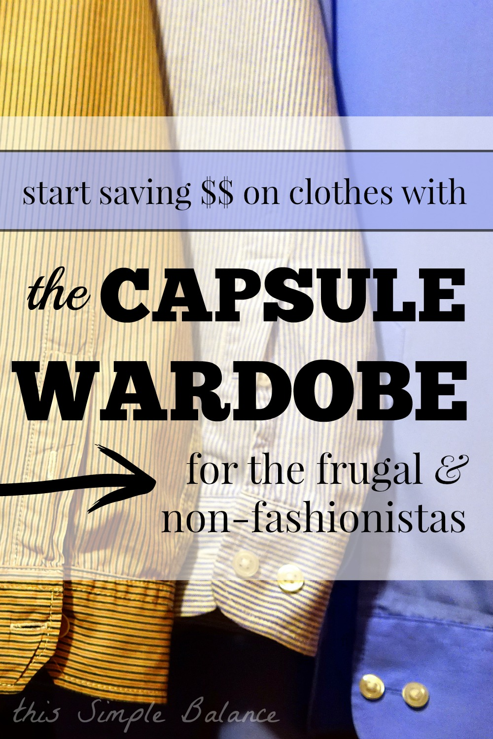 capsule wardrobe, affordable capsule wardrobe, thrifty capsule wardrobe, frugal capsule wardrobe