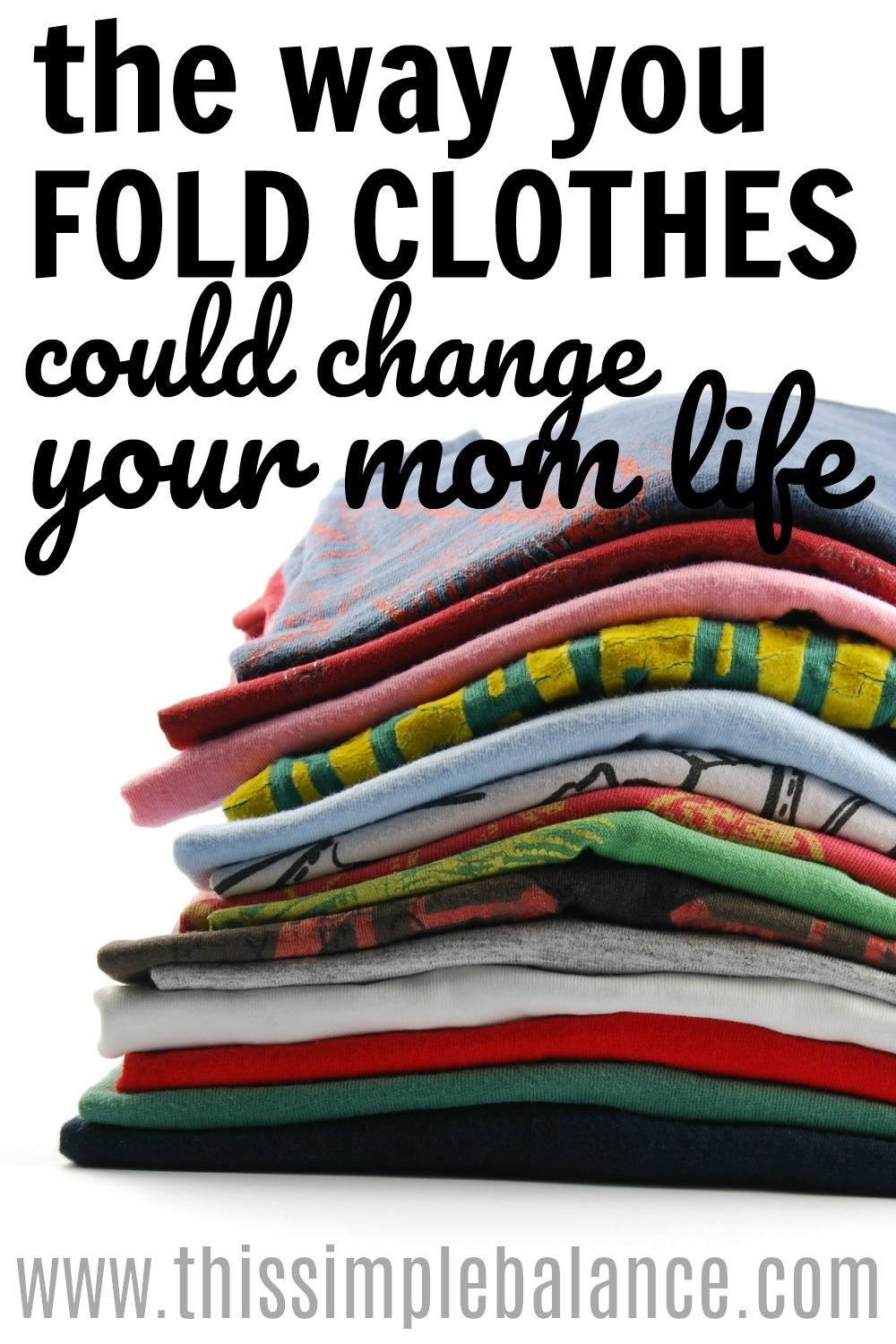 Folding Clothes with the Konmari Method: This revolutionized our dresser drawers! No more messy drawers that kids (or husbands) have sifted through to find what they want. Simply amazing!