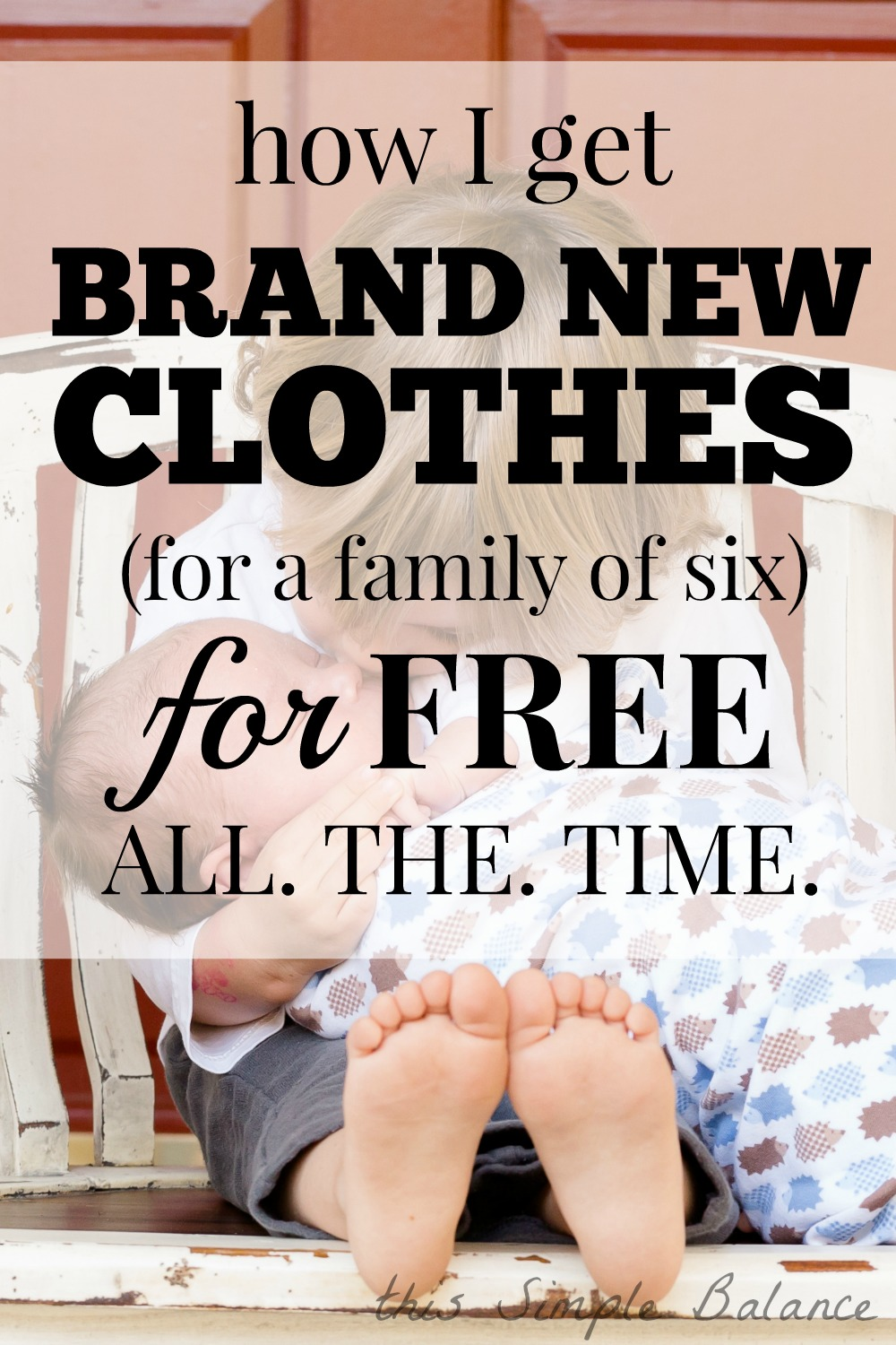 how to get free clothes, family clothing, where to get hand me downs, kids clothes on a budget