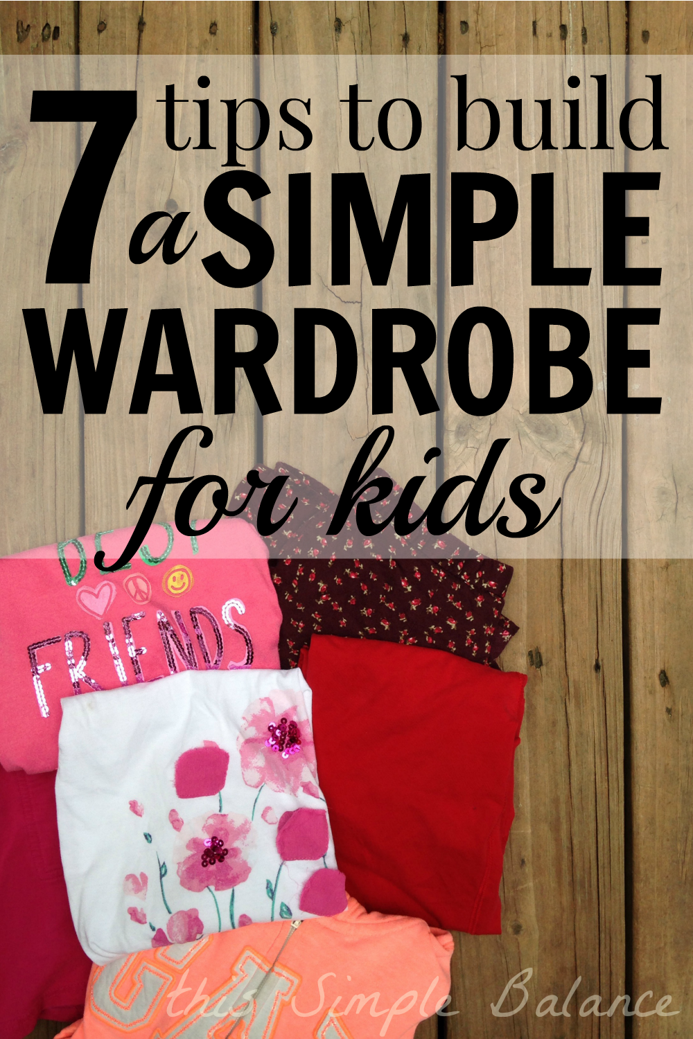 kids capsule wardrobe, simplify your child's wardrobe, simple wardrobe for kids