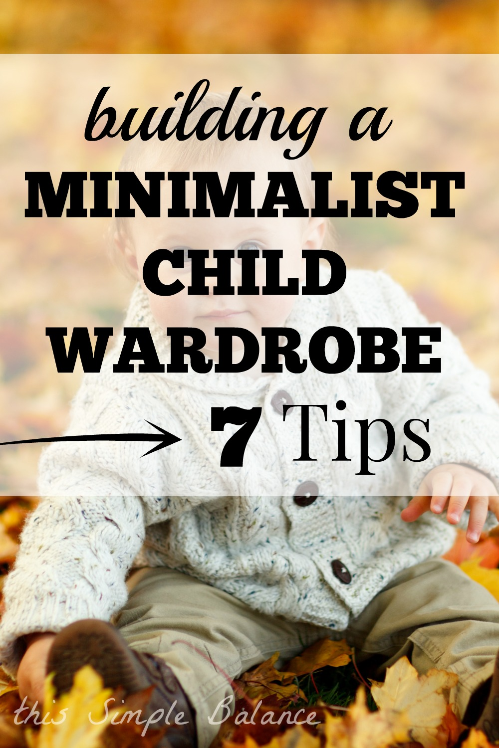 minimalist child wardrobe, capsule child wardrobe, minimize kids clothing