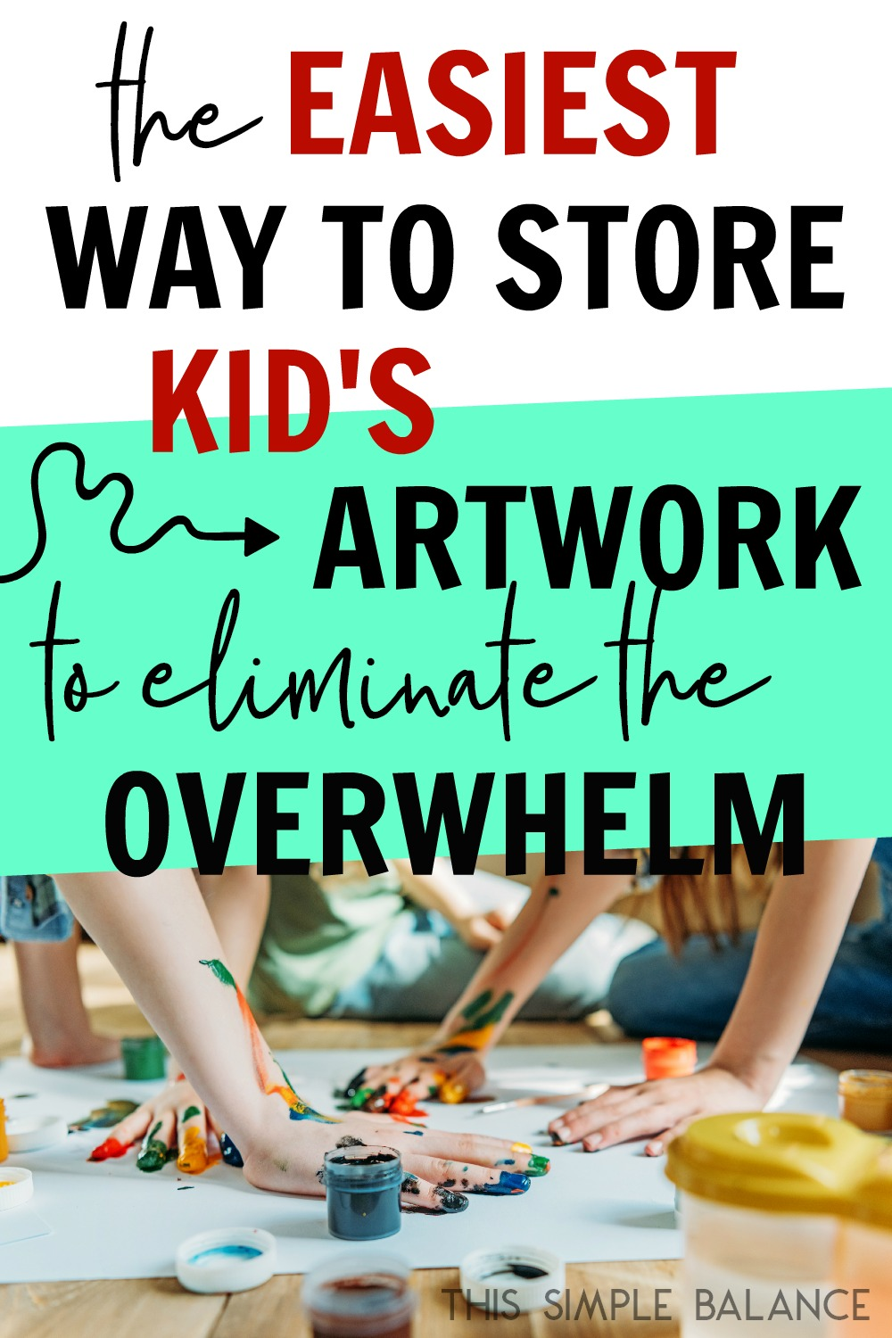 Kid's artwork can get out of control fairly quickly. Eliminate the overwhelm and get organized using this super simple system!