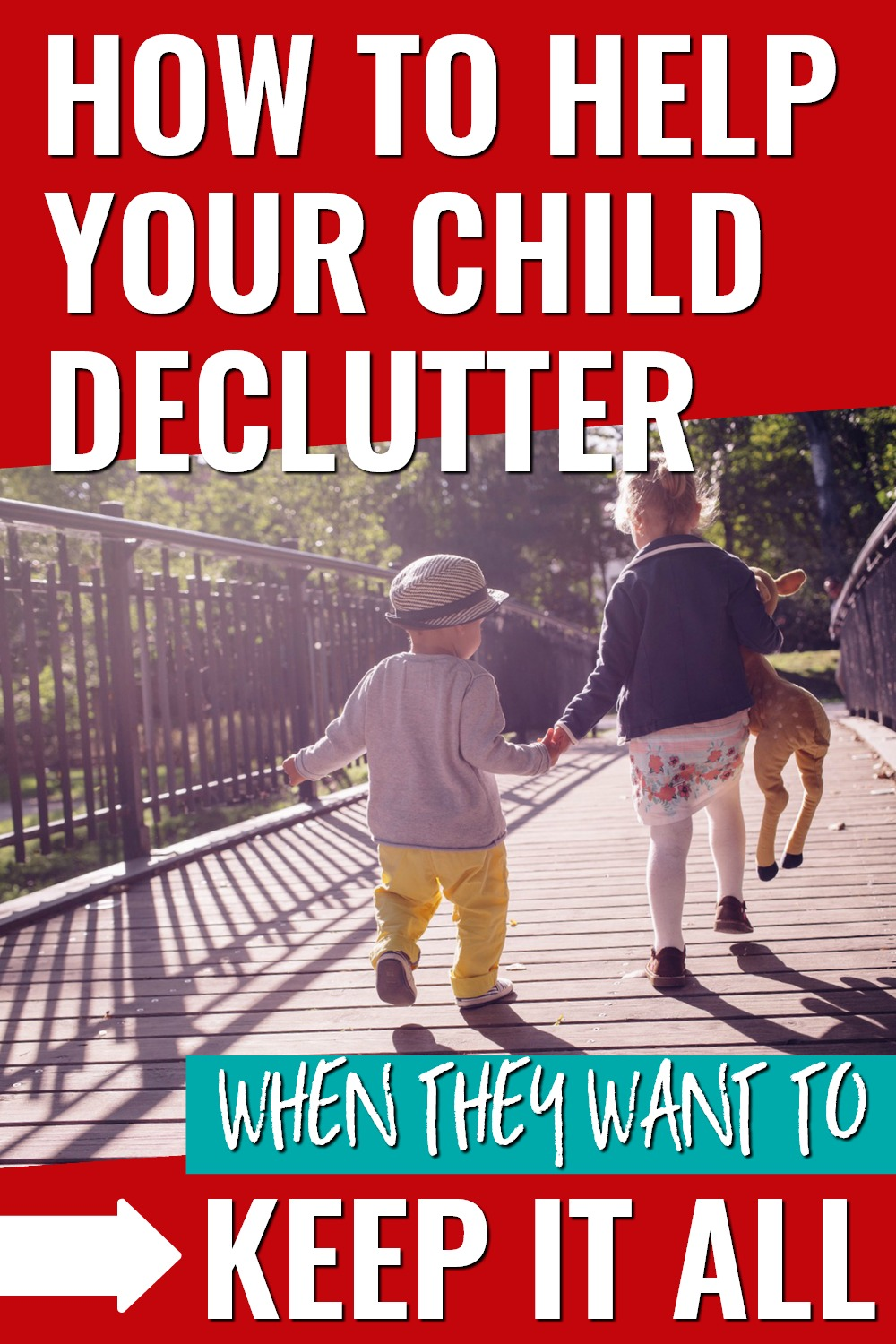 Decluttering with kids can be tough. Decluttering with a sentimental child is a true challenge. Get these tips for helping your sentimental child declutter and let go of stuff. #decluttering #minimalismwithkids