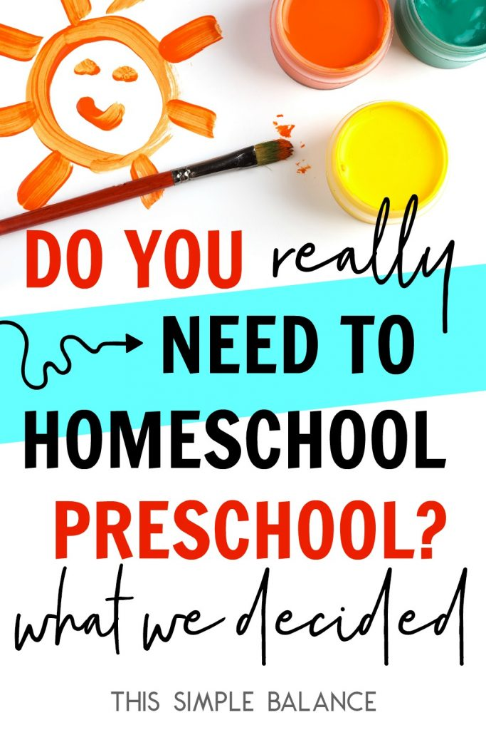 Do you REALLY need to homeschool preschool? What counts as school that you don't think does.