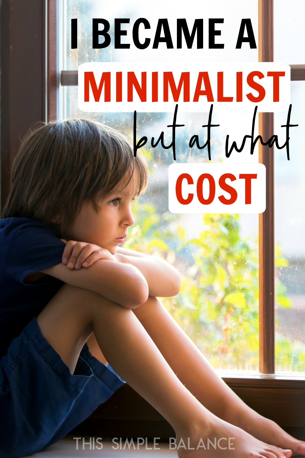 The Cost of Minimalism: We declutter like champions, but at what point does our focus on minimalism become hurtful to those around us?