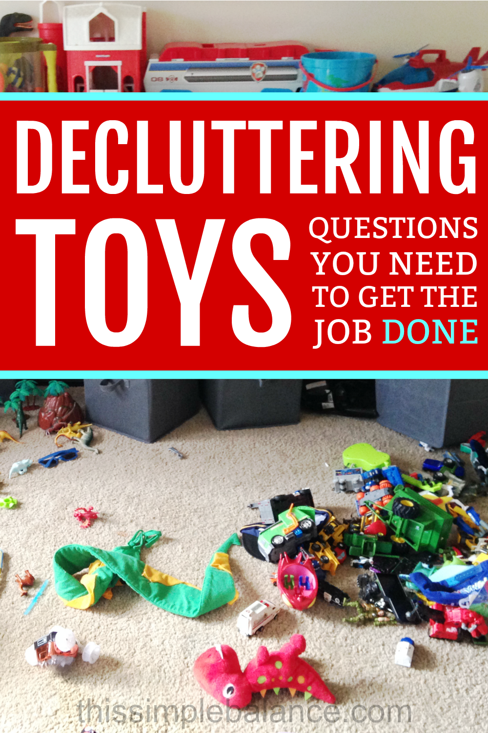 Decluttering Toys: Questions, Tips, Ideas and what we actually kept. #minimalist #decluttering #minimalismwithkids