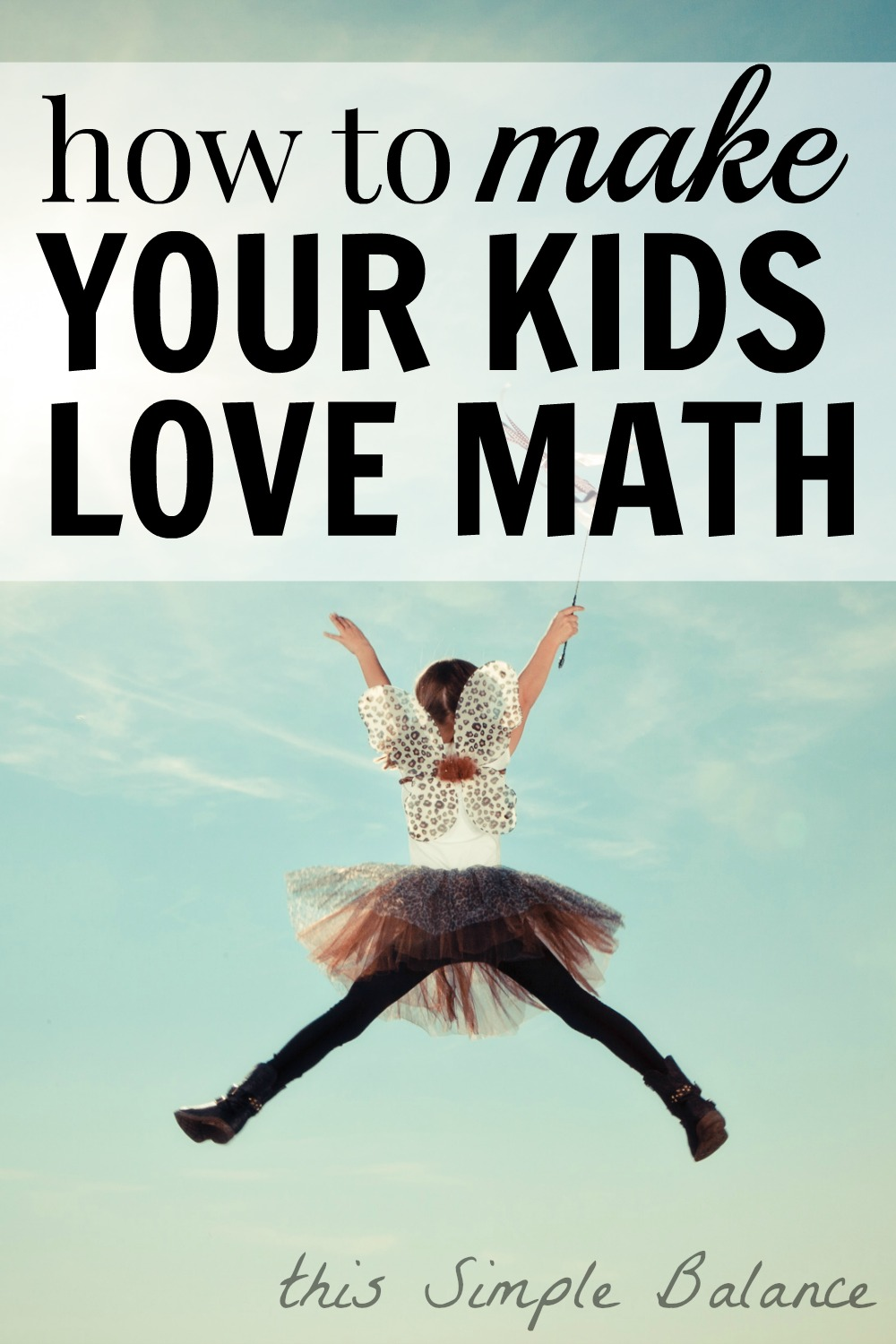 How to Teach Kids to Love Math
