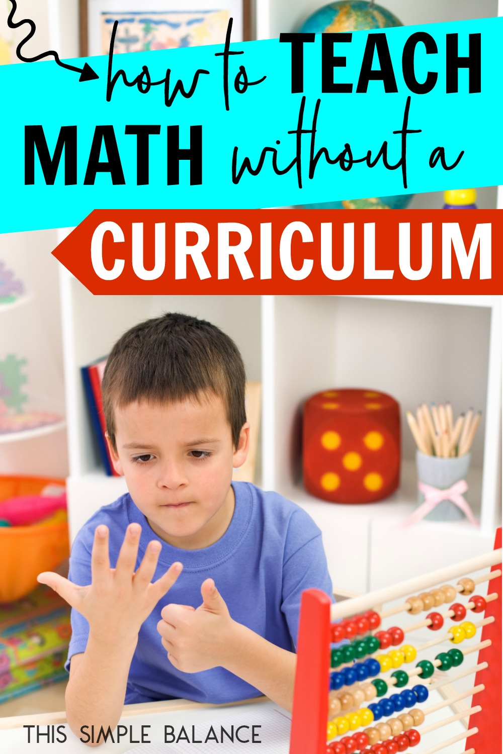 You CAN teach math without curriculum. Here are 11 ideas and reasons why math seems like the most difficult homeschool subject of all time (but it doesn't need to be).