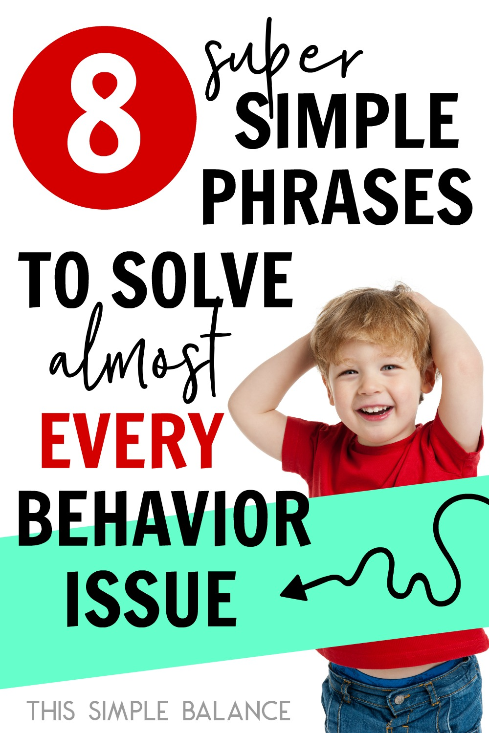 Discipline for Little Kids doesn't need to drive you crazy! These 8 simple phrases handle almost every unwanted child behavior during the little years.