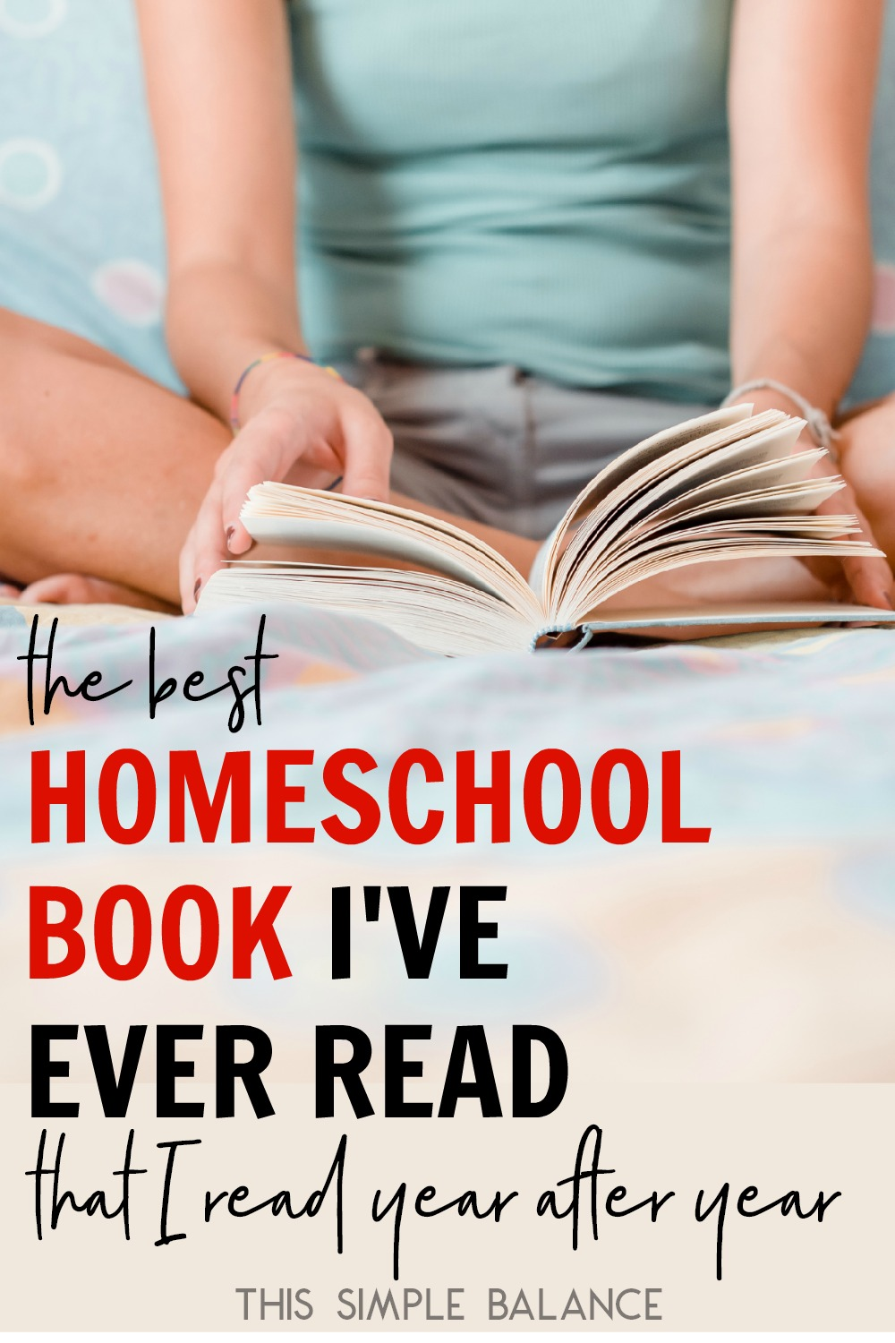 Looking for a good homeschool book? This one keeps me homeschooling year after year after year. It's seriously the best homeschool book I've ever read (and I've read my share).