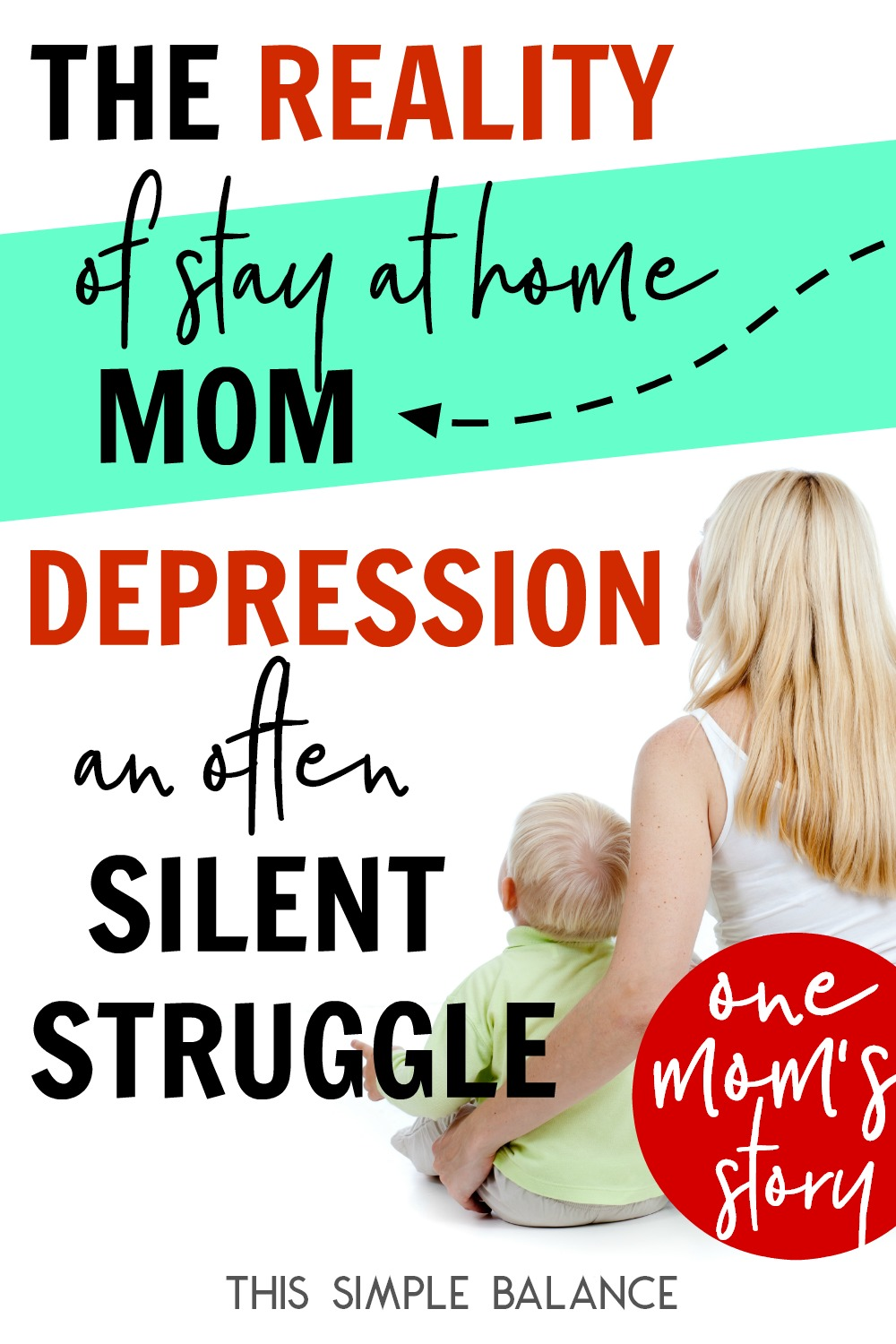 Stay at home mom depression isn't talked about often enough or loudly enough. One mom shares her story and how she chose to fight it.