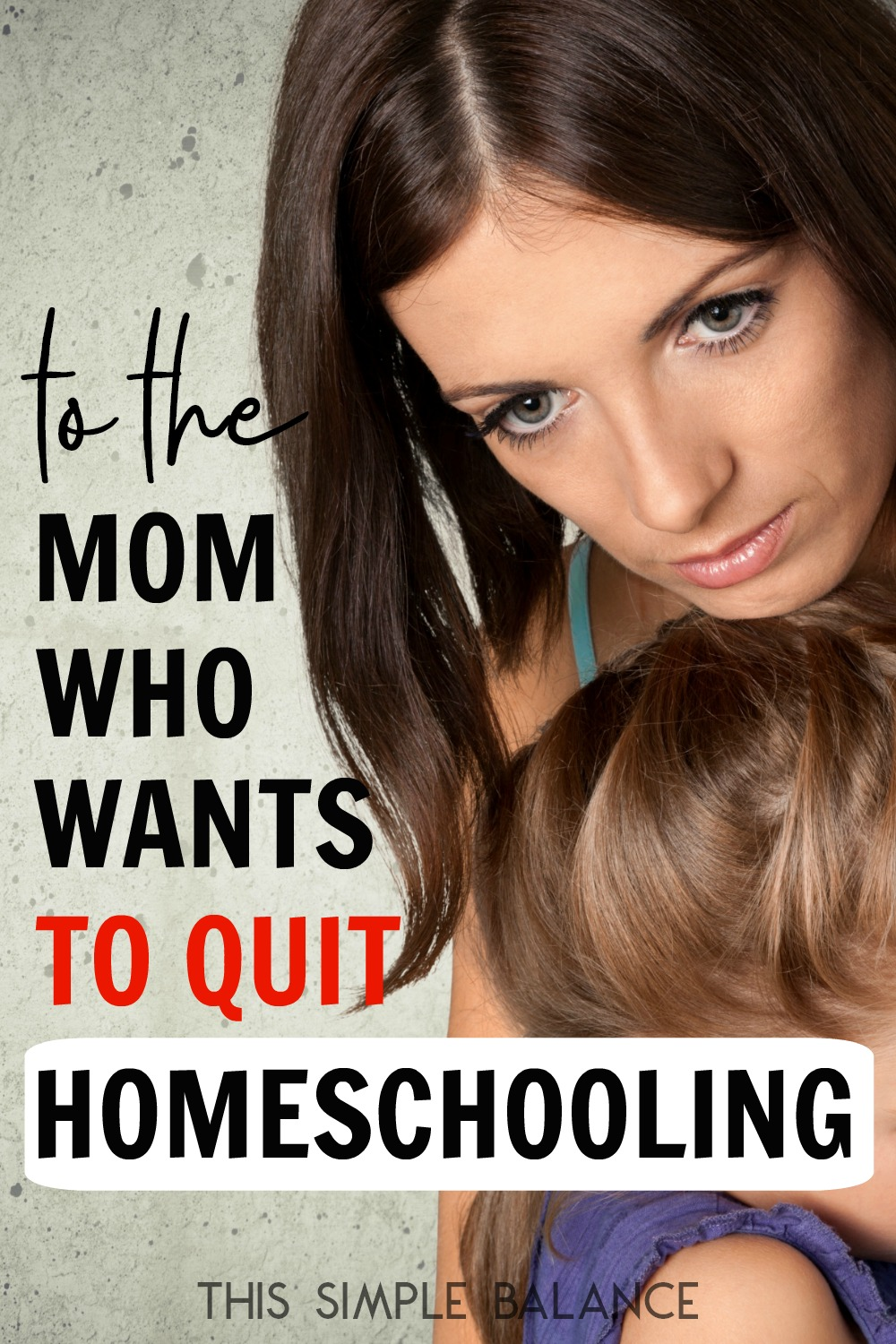 Thinking about quitting homeschooling? You're not alone, and you need to read this.