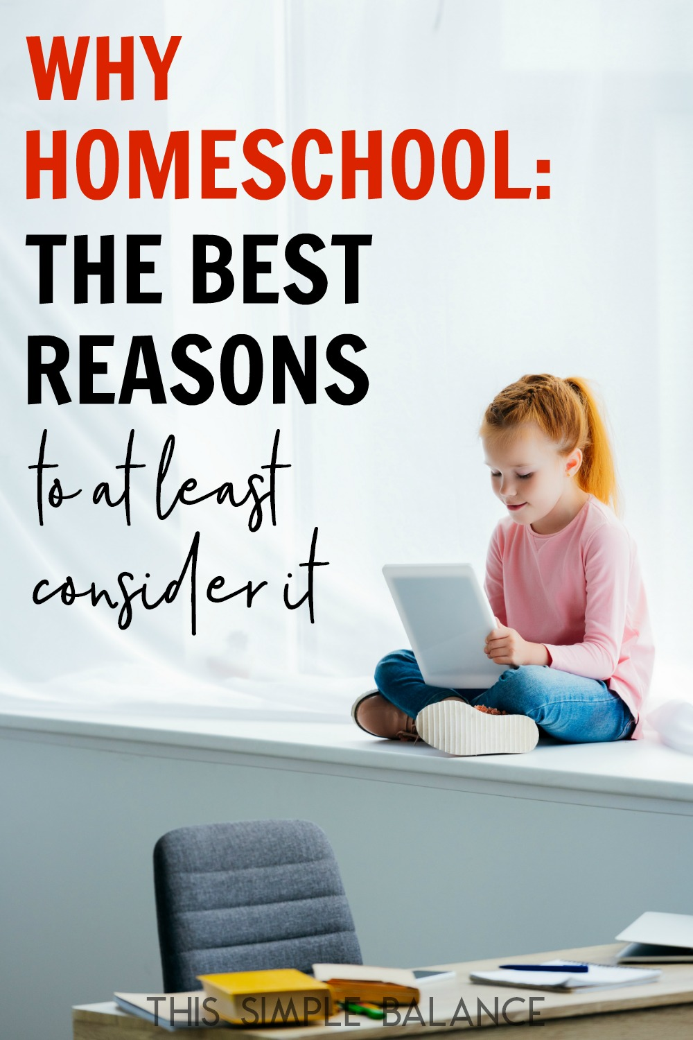 "Thinking about homeschooling? These are the best ""why homeschool"" reasons to at least think about it (from an unlikely homeschool mom)."