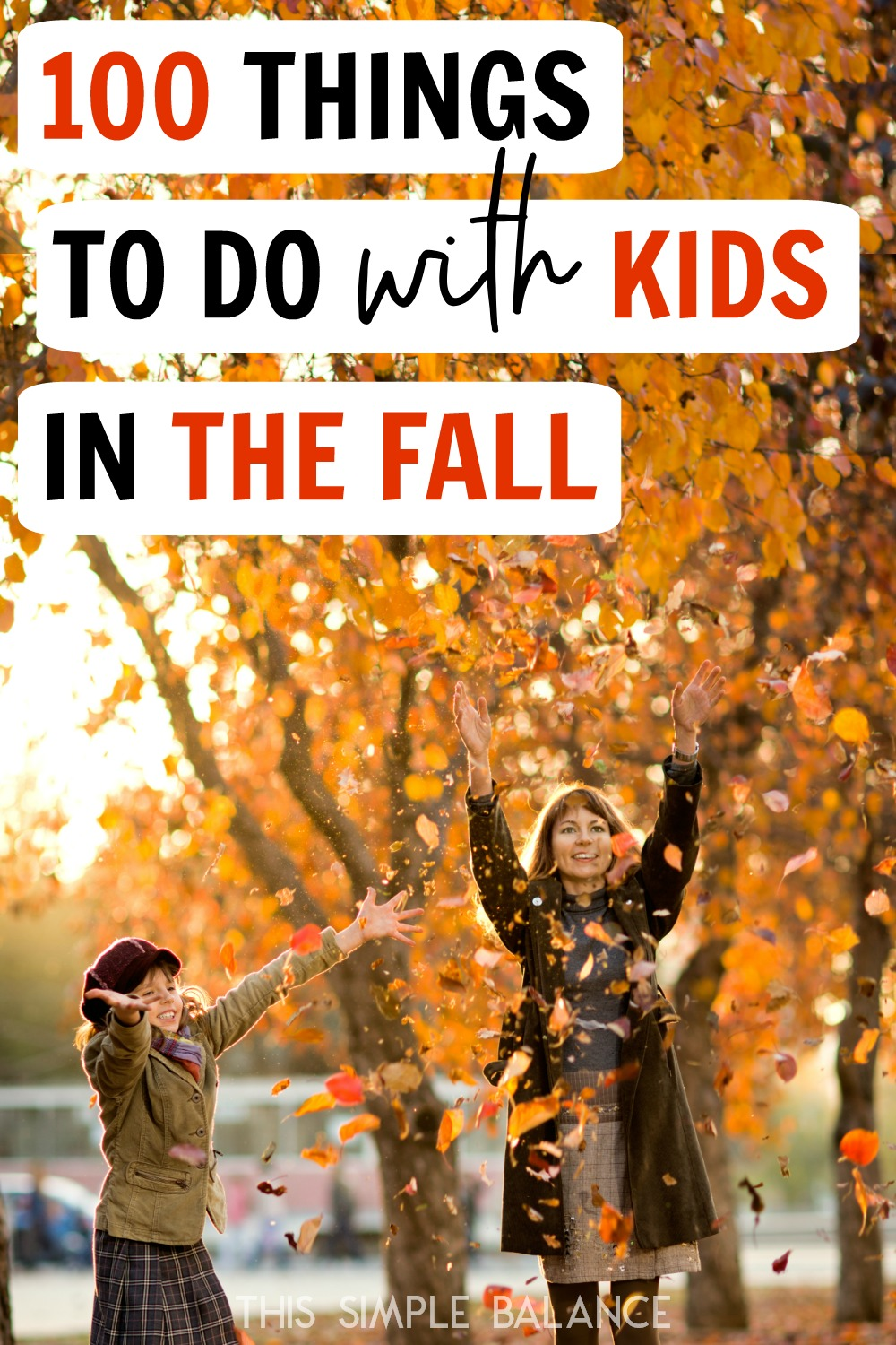 100 fall activities for kids (from a New Englander) #fallactivities #fall2018 #fallwithkids