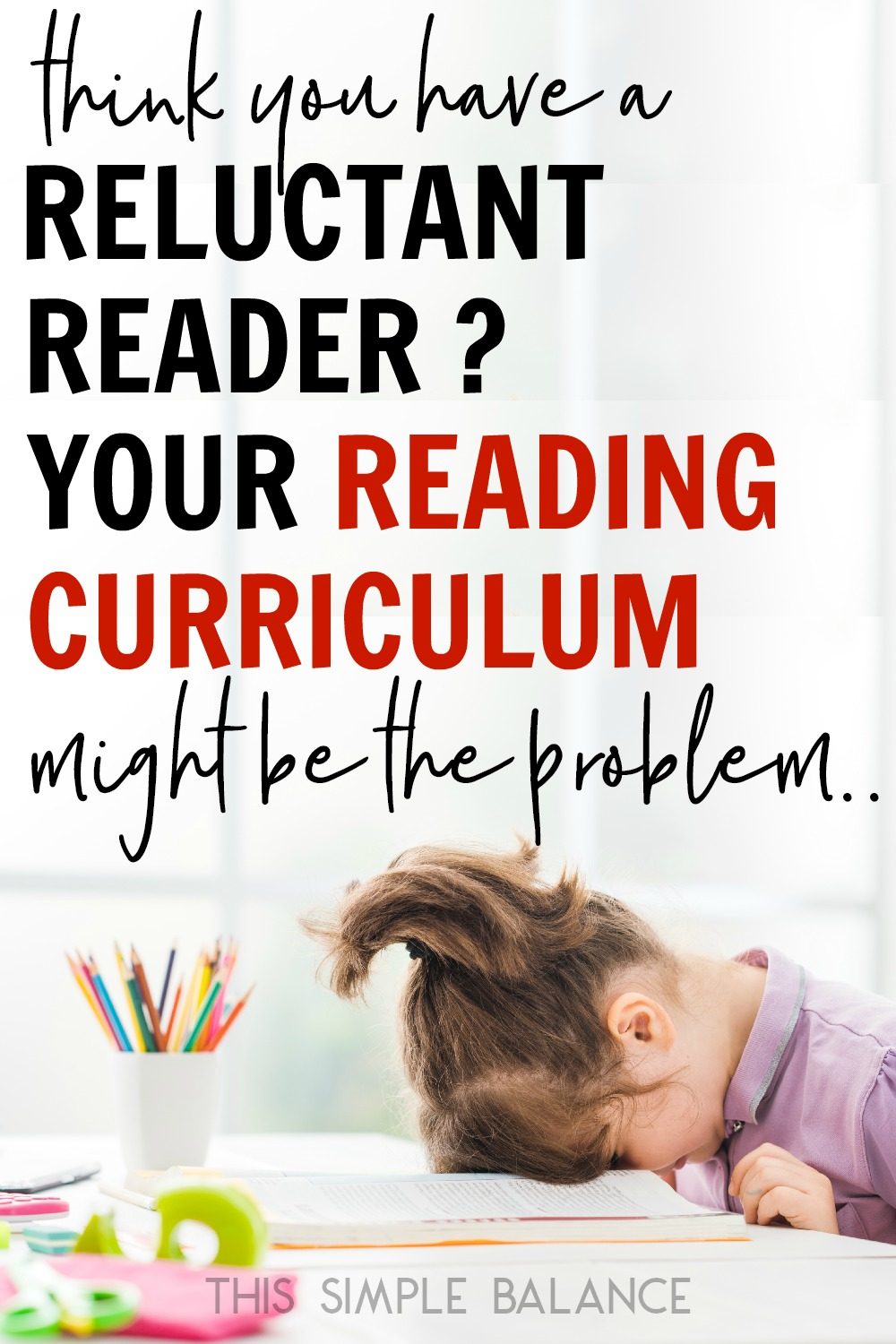 Is your homeschool reading curriculum boring your reluctant reader out of her mind? Try this reading curriculum instead! #homeschooling #homeschoolreading #teachingreading