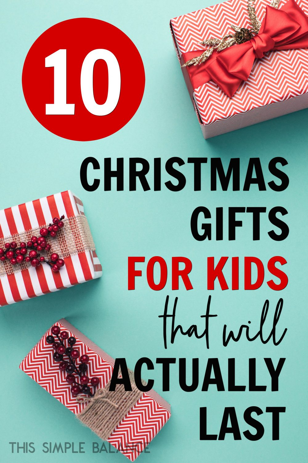 the best christmas gifts for kids 8 and under that will actually last months past christmas - Best Christmas Gifts For Kids