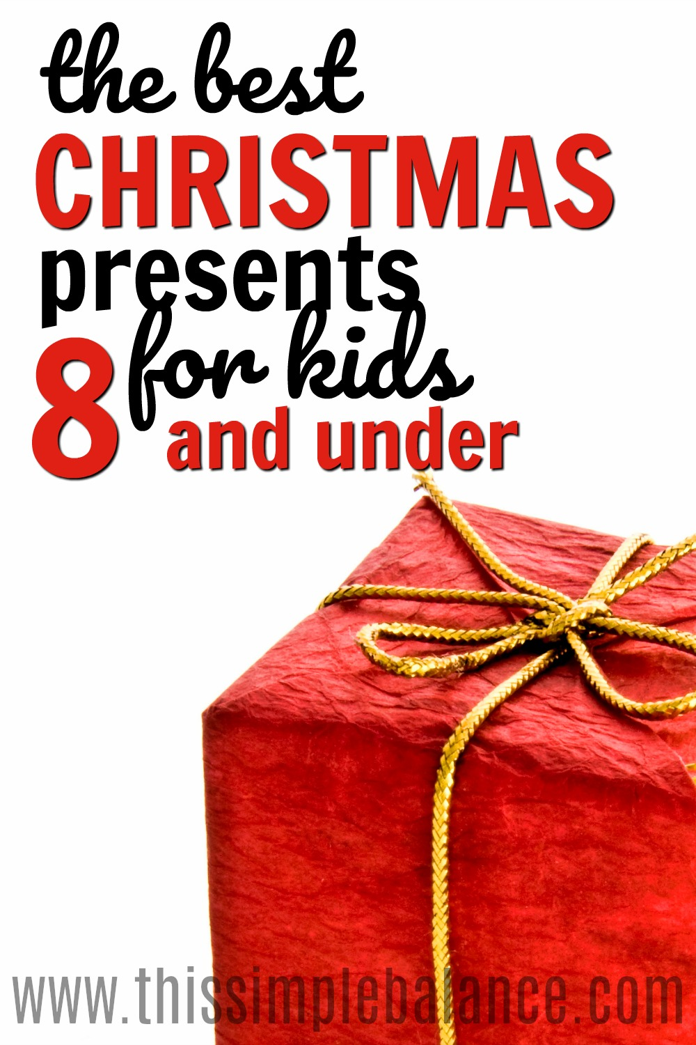 Timeless Christmas Gifts For Kids Under 8 Years Old This
