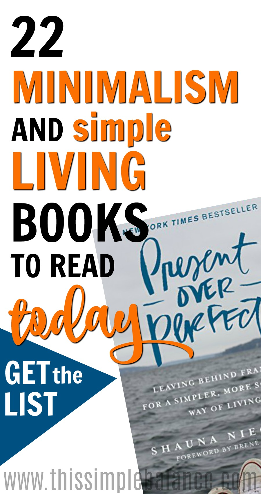 Start or continue your minimalist/simple living journey with these 22 minimalism and simple living books! Get the list TODAY. Pin it for later! #minimalist #simpleliving