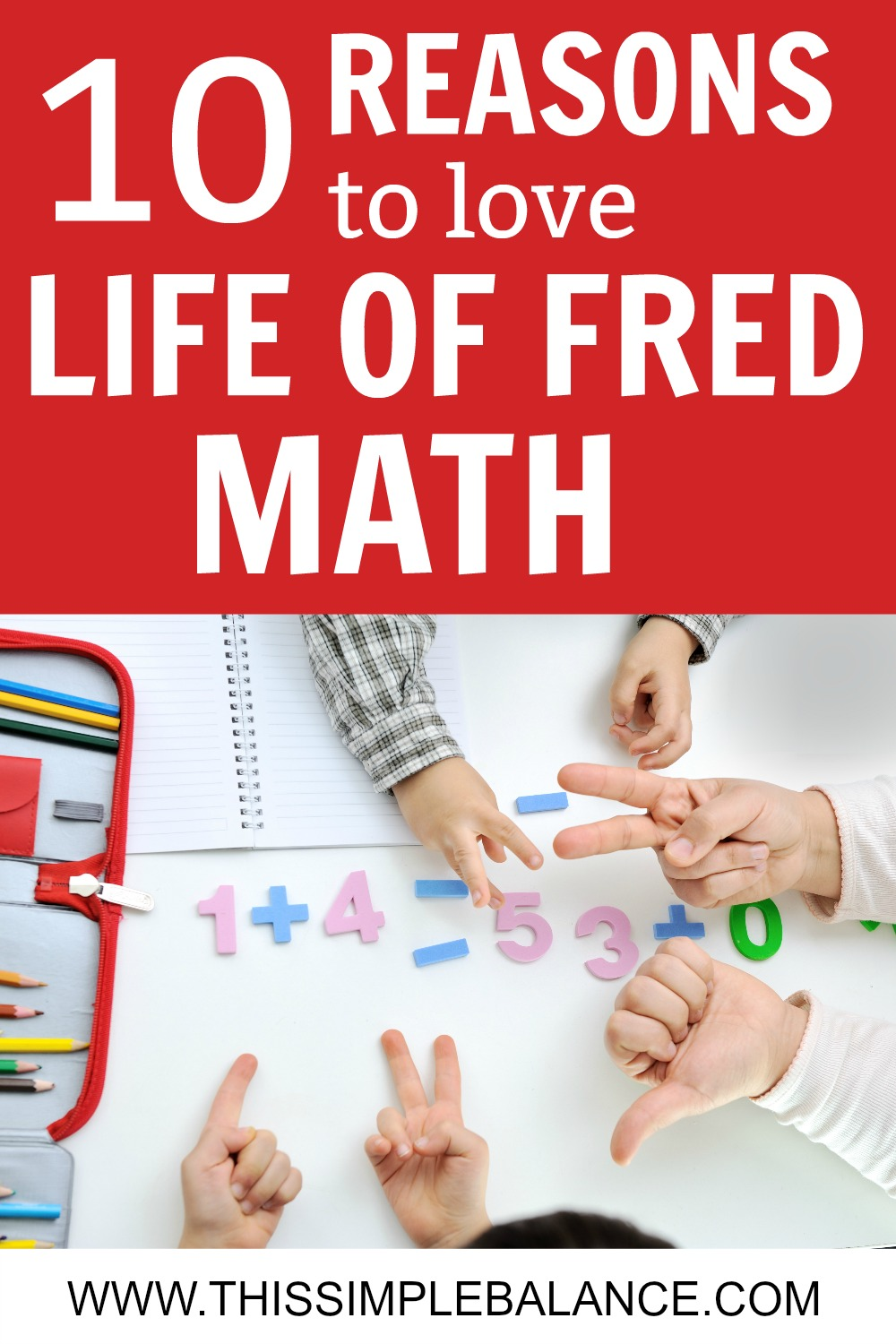 Homeschool Math Curriculums: SO many to choose from! We tried three before we found Life of Fred Math. Here are 10 reasons to love it, but also honest thoughts on why it might not work for you.