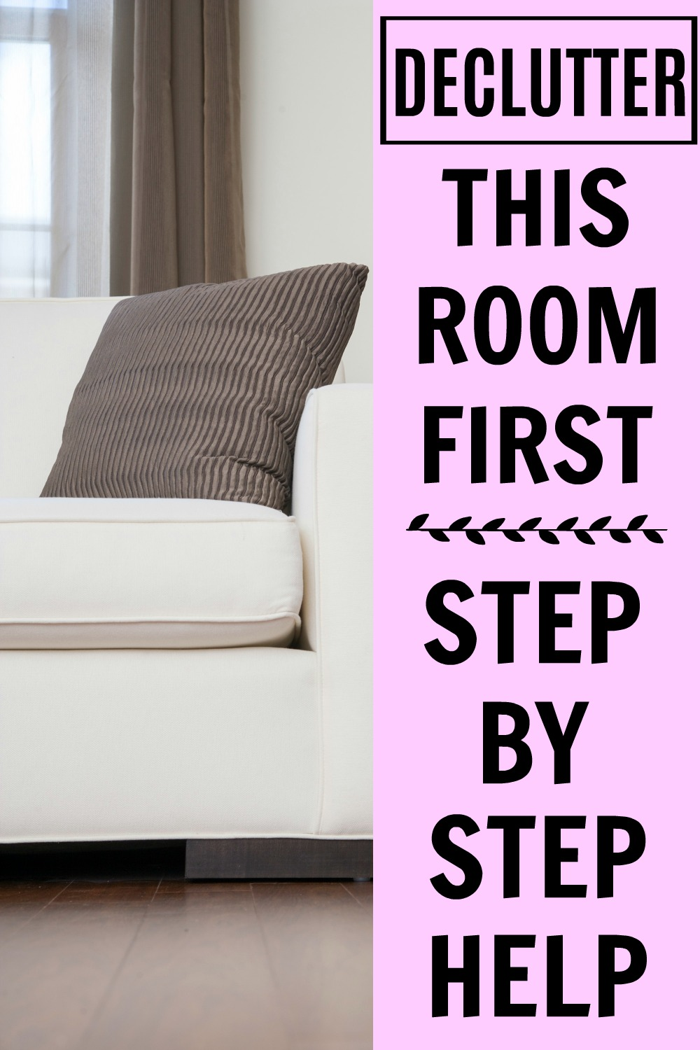 Declutter this room first and get the motivation you need to declutter the rest of the house!