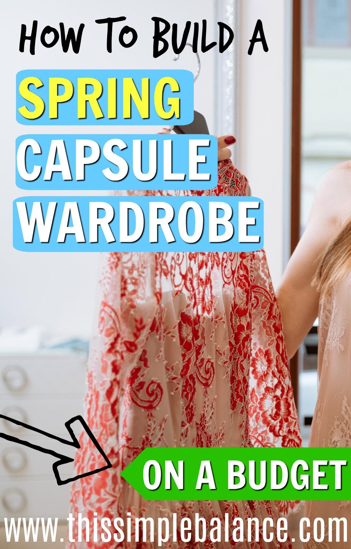 Spring Capsule Wardrobe | Capsule Wardrobe | Minimalism | Frugal Living Tips | Save Money