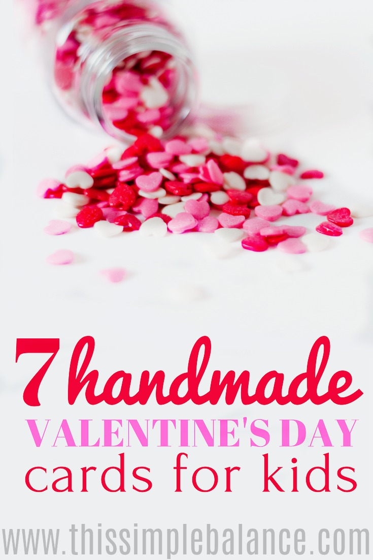 Skip the identical, boxed card sets this Valentine's Day: Help your kids make these handmade cards instead! Get links to 7 different Valentine's Day DIY cards for kids. Slow down this Valentine's Day and make it just a little more meaningful! #valentinesday