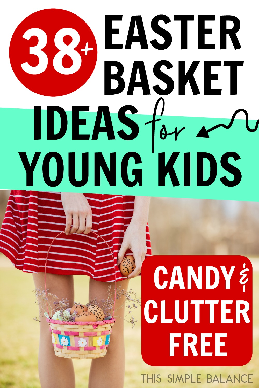 30+ Easter Basket Ideas for Kids - candy and clutter-free!