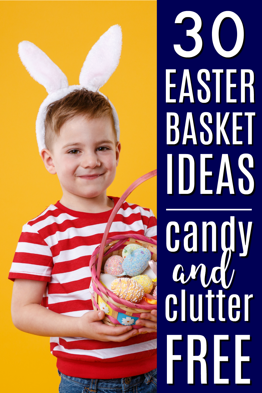 Easter Basket Ideas for Kids | Clutter-Free Easter Baskets | Non-Candy Easter Baskets