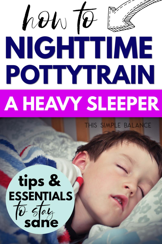 heavy sleeper - child trying to nighttime potty train