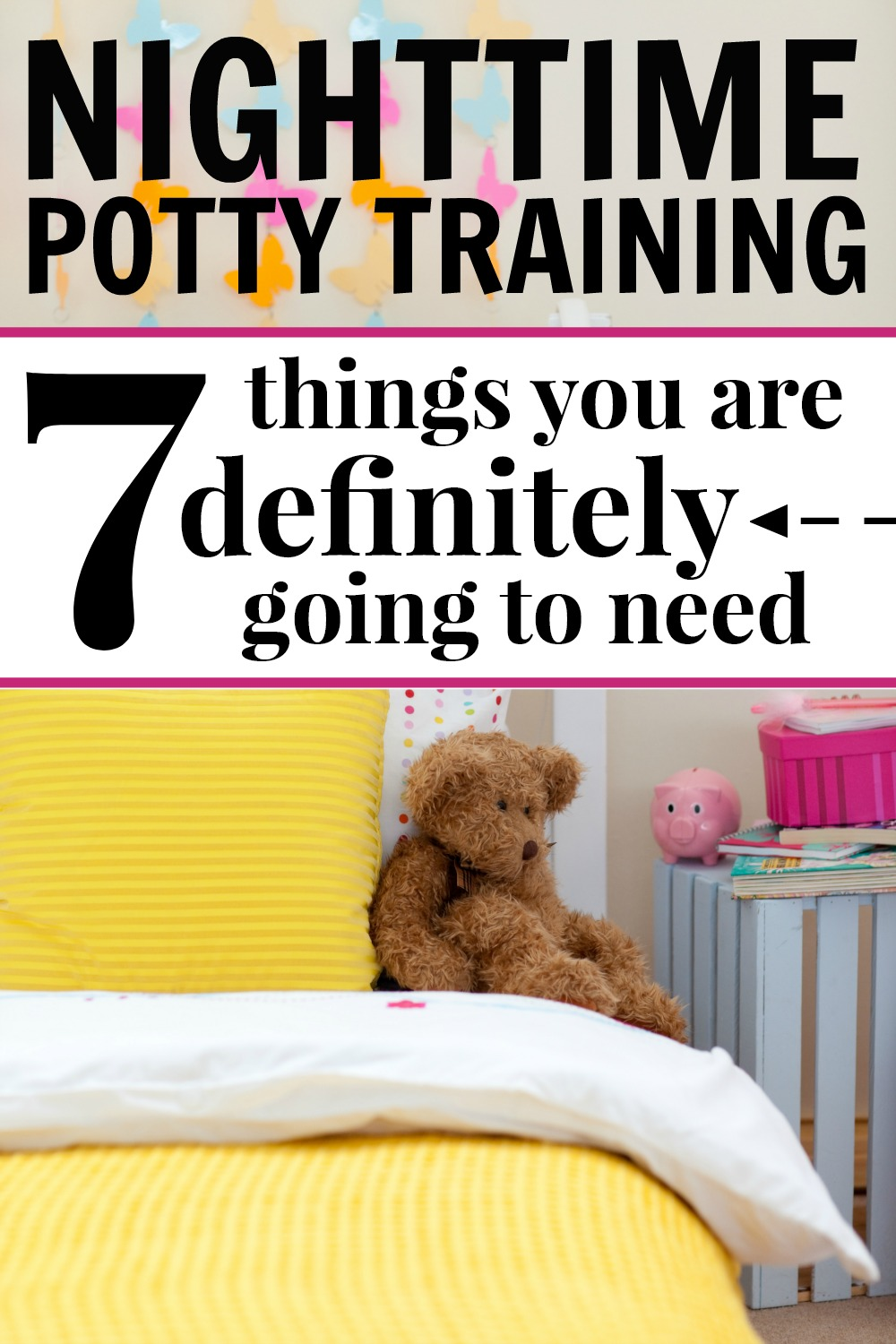 Nighttime Potty Training Supplies You Will Need #pottytraining