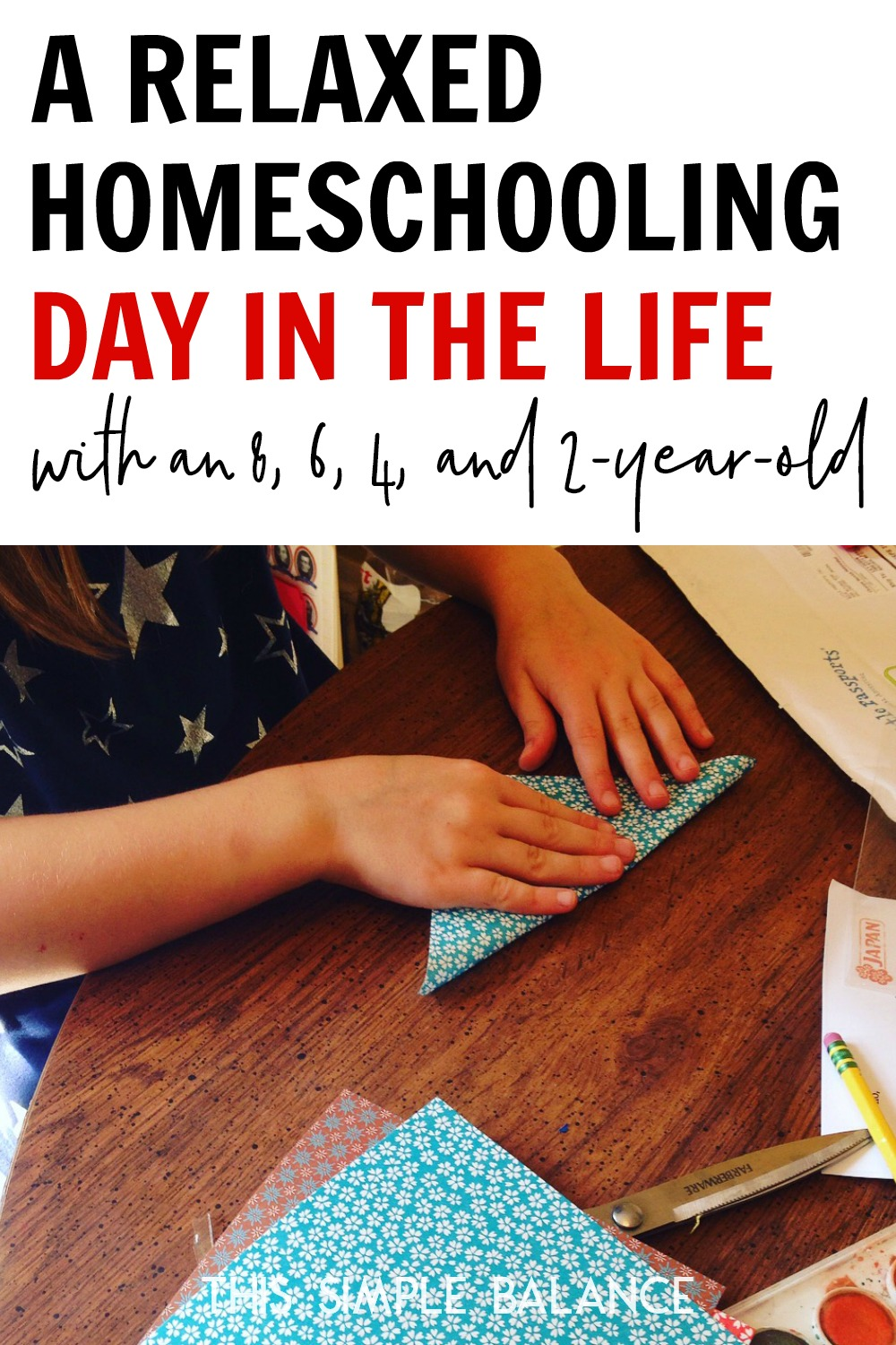 Relaxed Homeschooling Day in the Life: with an 8, 6, 4. and 2 year old
