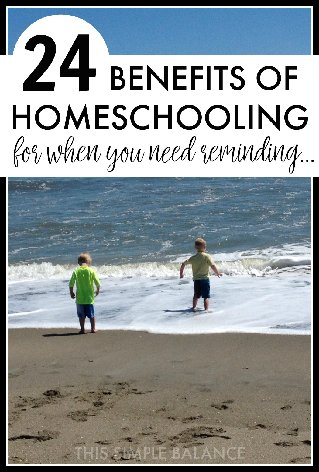 Benefits of homeschooling for kids (for homeschool moms who need to remember why they homeschool)