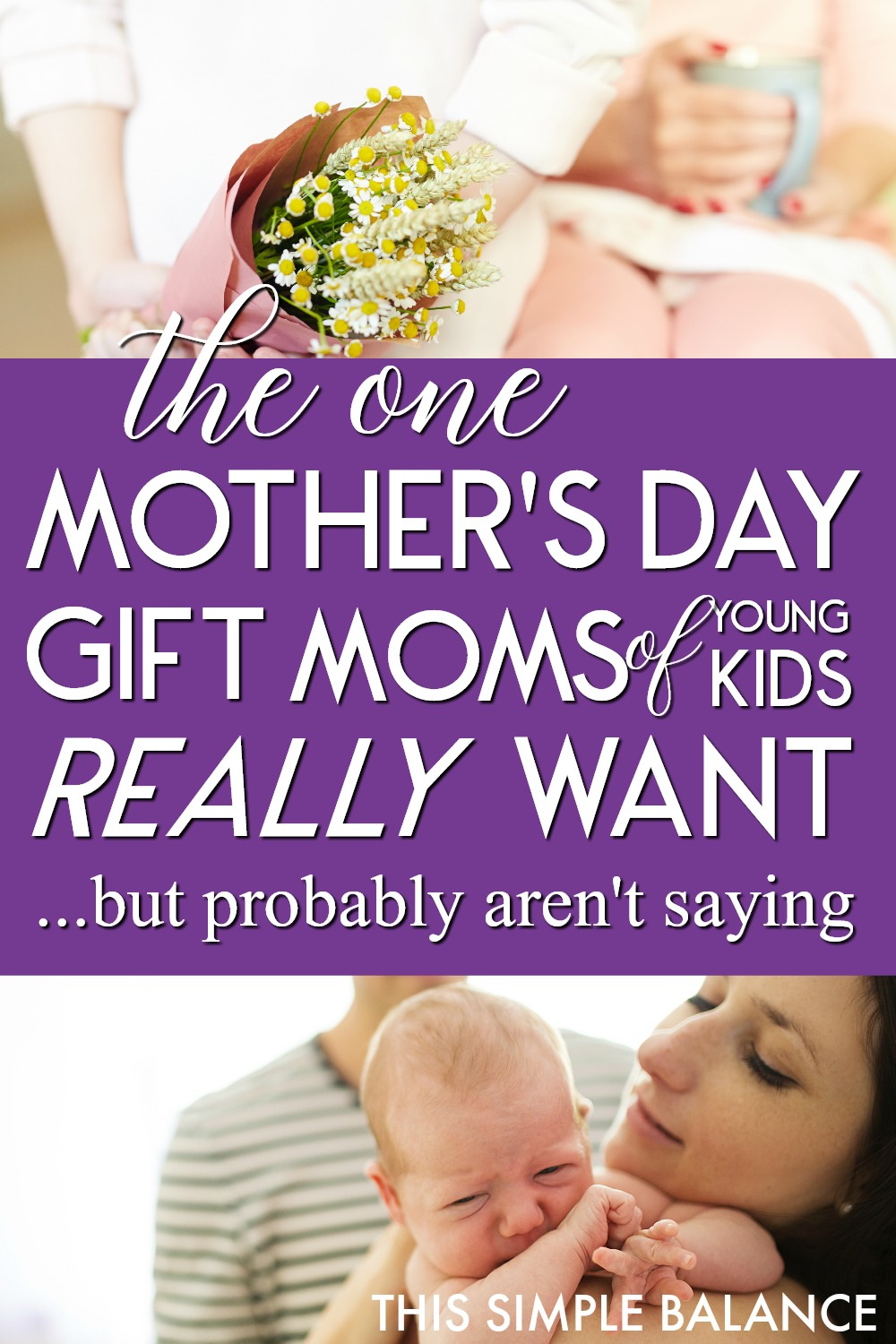 The One Mother's Day Gift Moms Actually Want During the Little Years (but probably aren't saying)