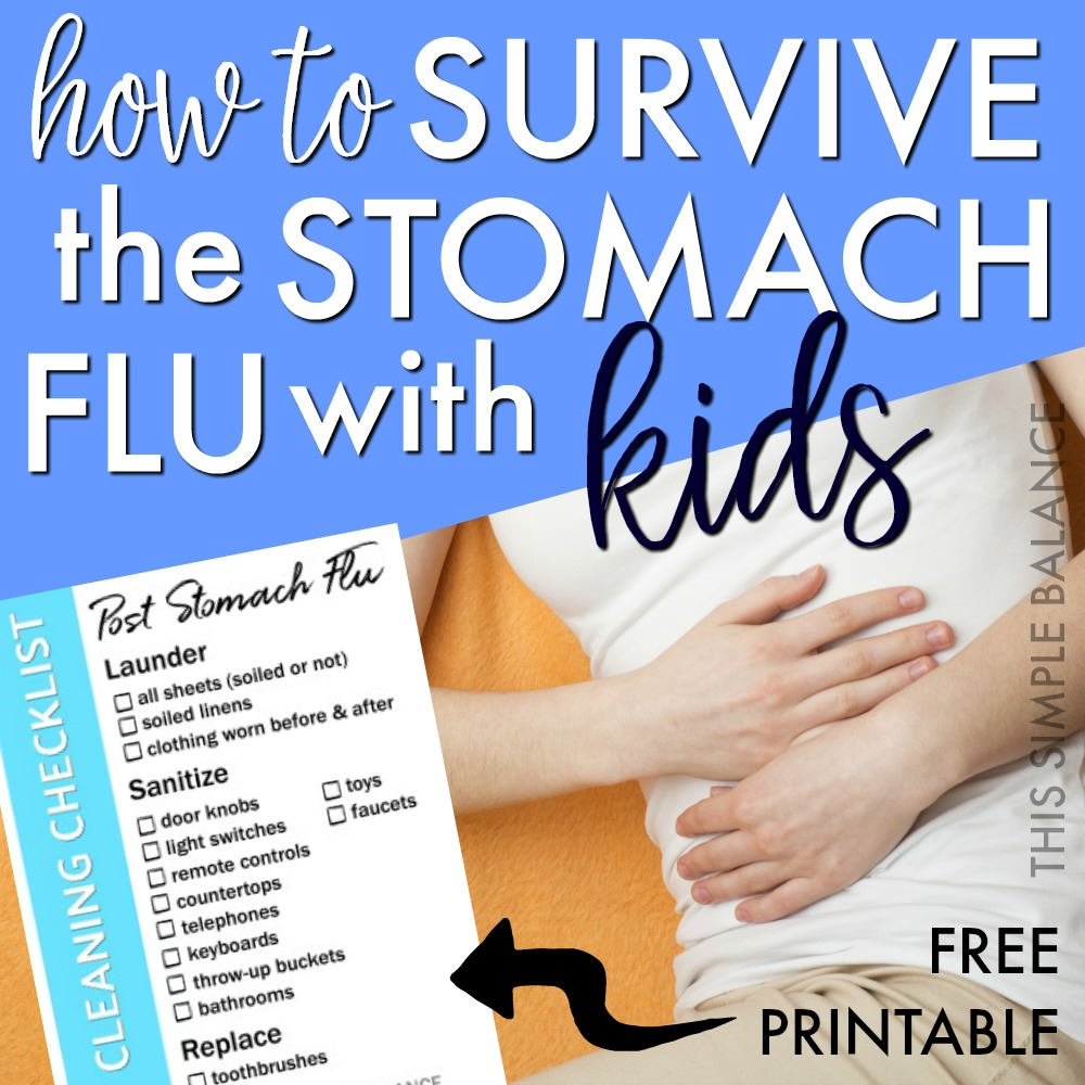 The Stomach Flu with Kids can be brutal | get these 7 helpful tips for dealing with the stomach bug with kids, plus a free printable cleaning checklist