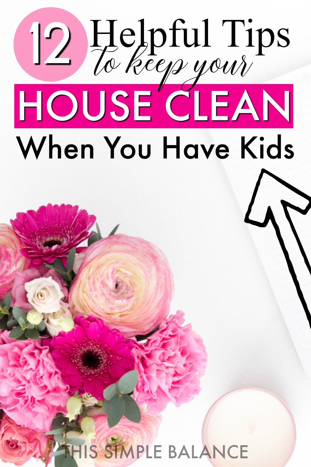 How to Keep Your House Clean with Kids (because keeping your house clean with children is challenging!)