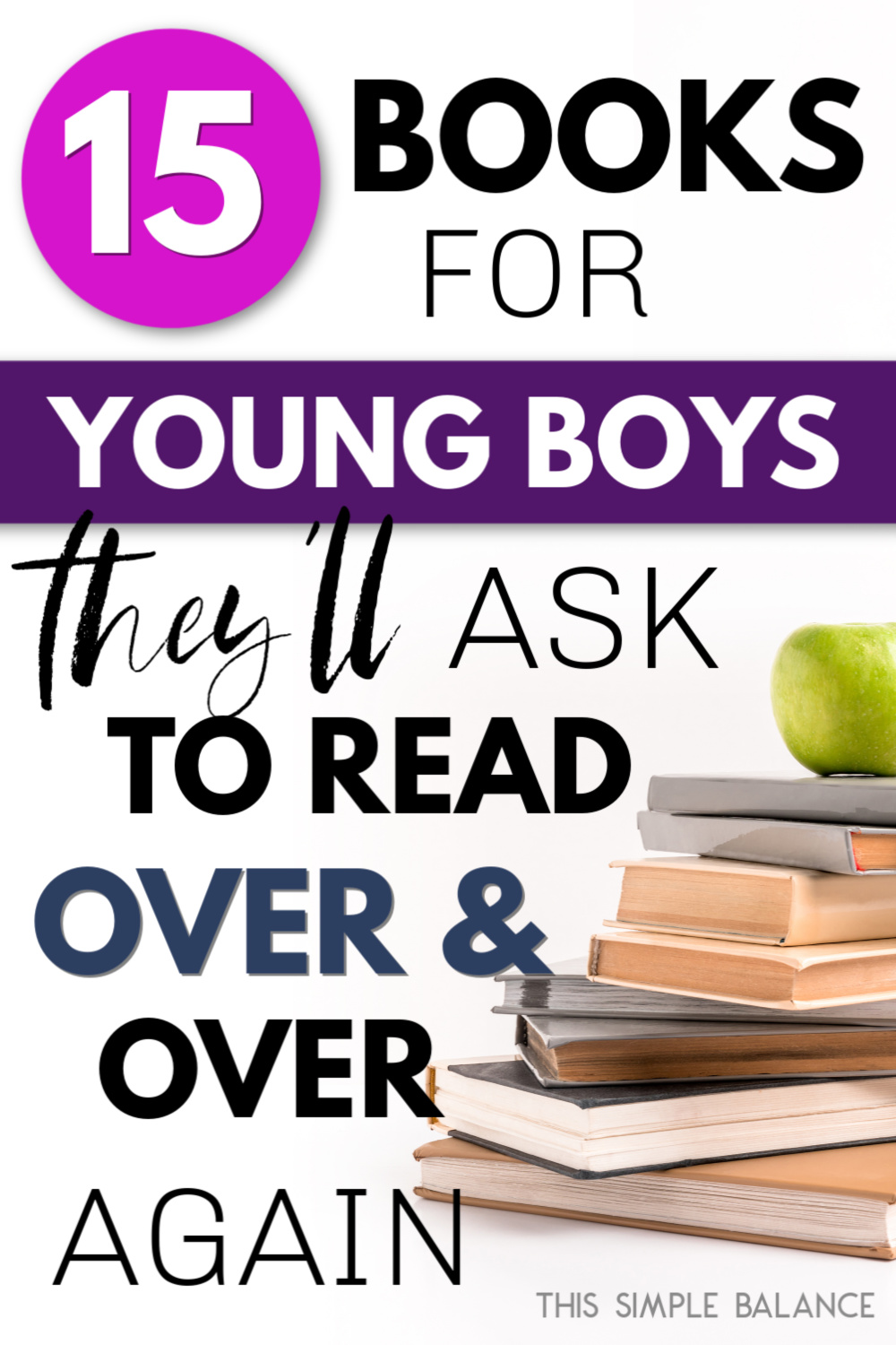 "stack of books with apple on top with text ""15 books for young boys"""