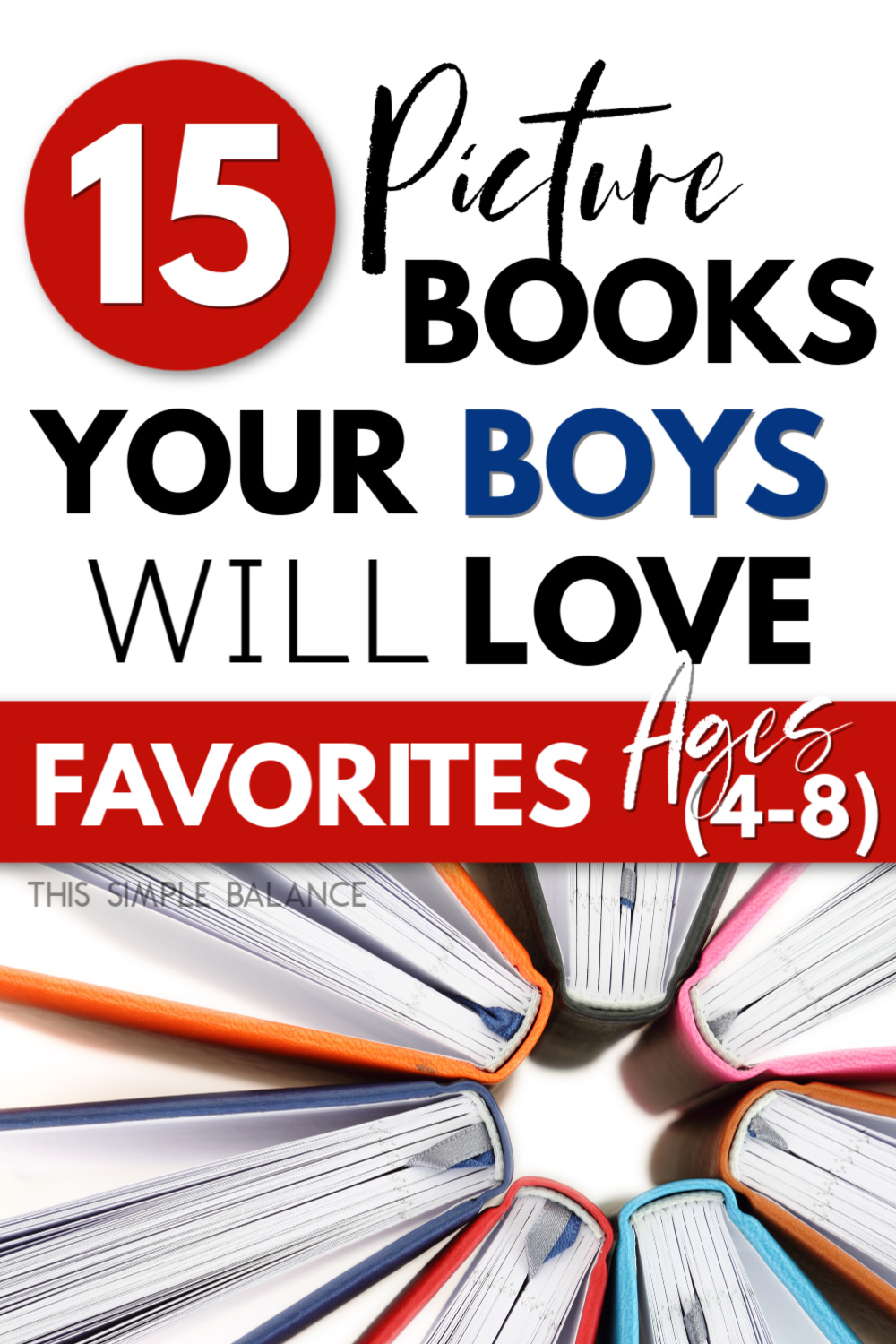 "books for boys in a circle with text overlay ""15 picture books your boys will love"""