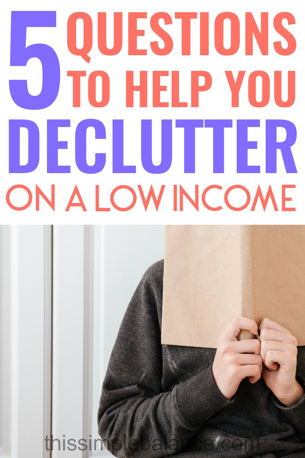 "Decluttering on a low income: 5 questions to use instead of ""Does it spark joy?"" #decluttering #organization #minimalism #minimalismonalowincome #minimalist"