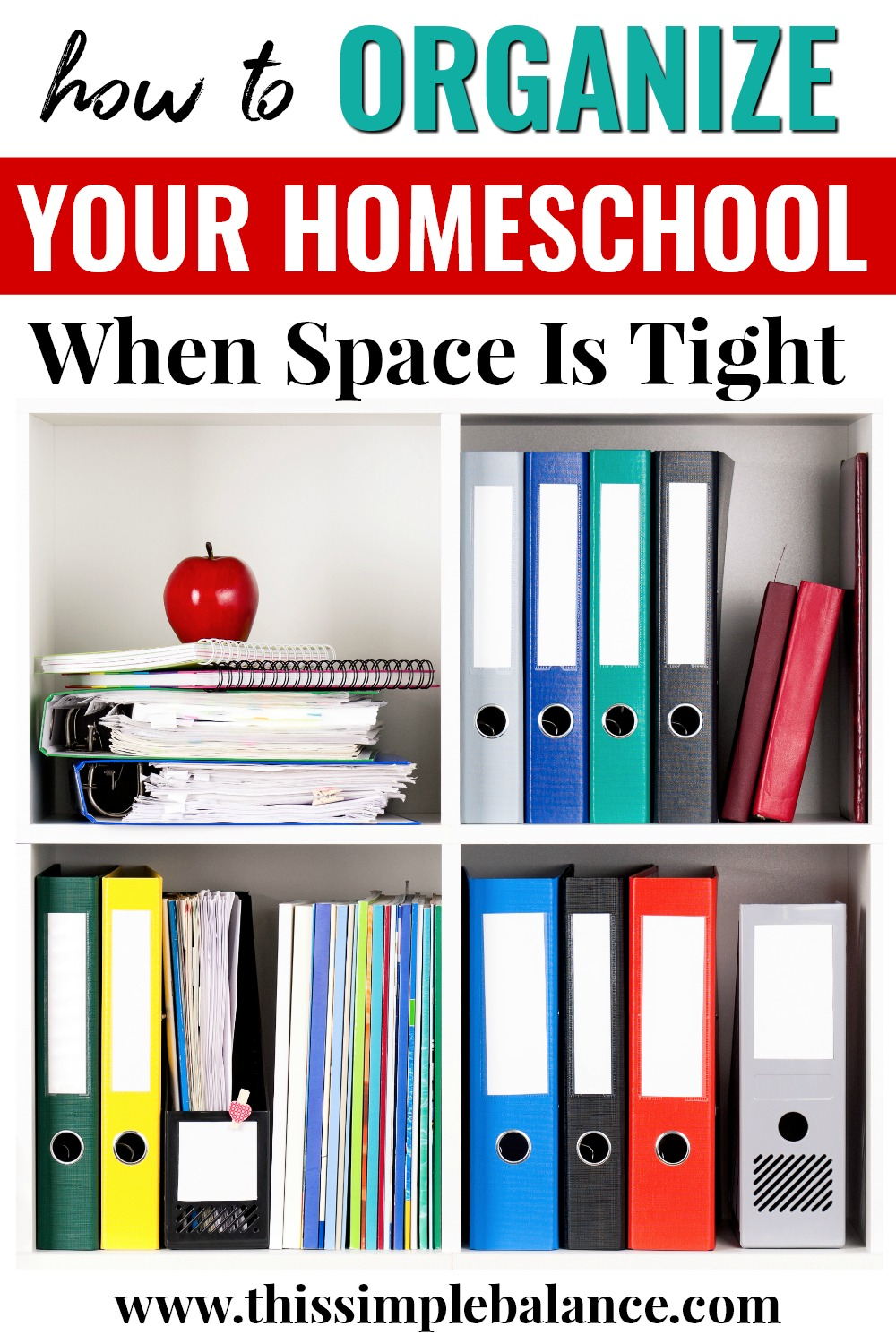 Homeschool Organization in a Small Space: how to make it work when space is tight.