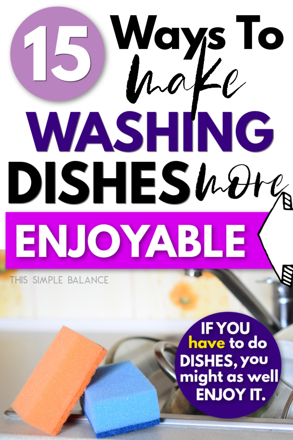 "dirty dishes with text overlay ""15 ways to make washing dishes more enjoyable"""