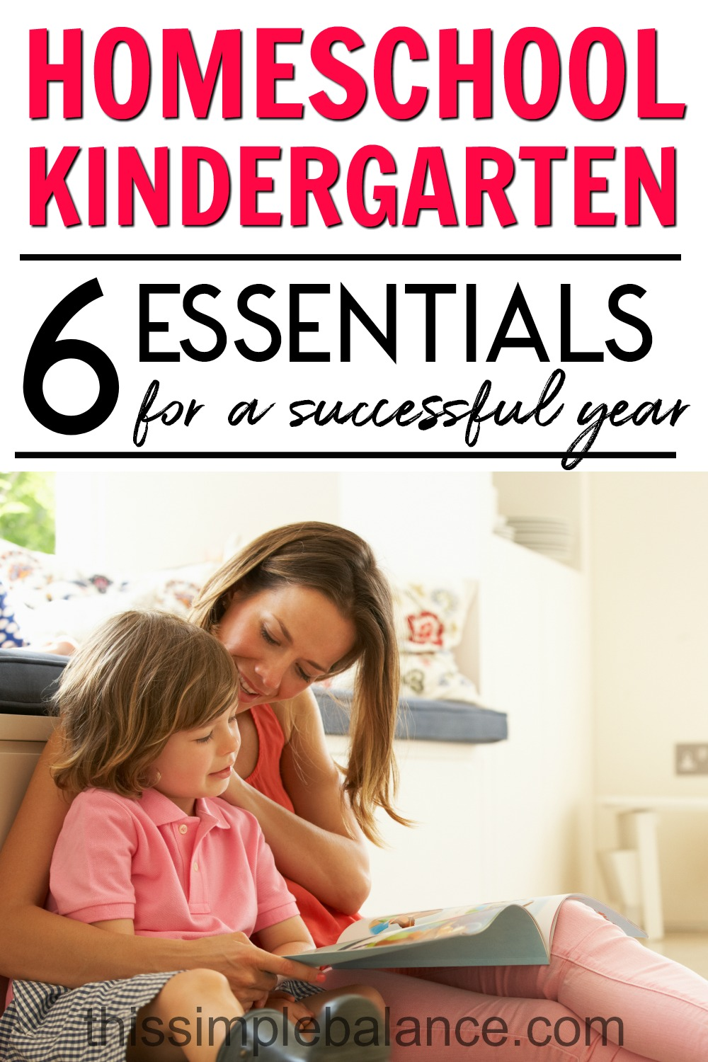 Homeschool Kindergarten with Confidence using these ideas and tips. 6 essential elements plus answers to commonly asked questions about homeschooling kindergarten.
