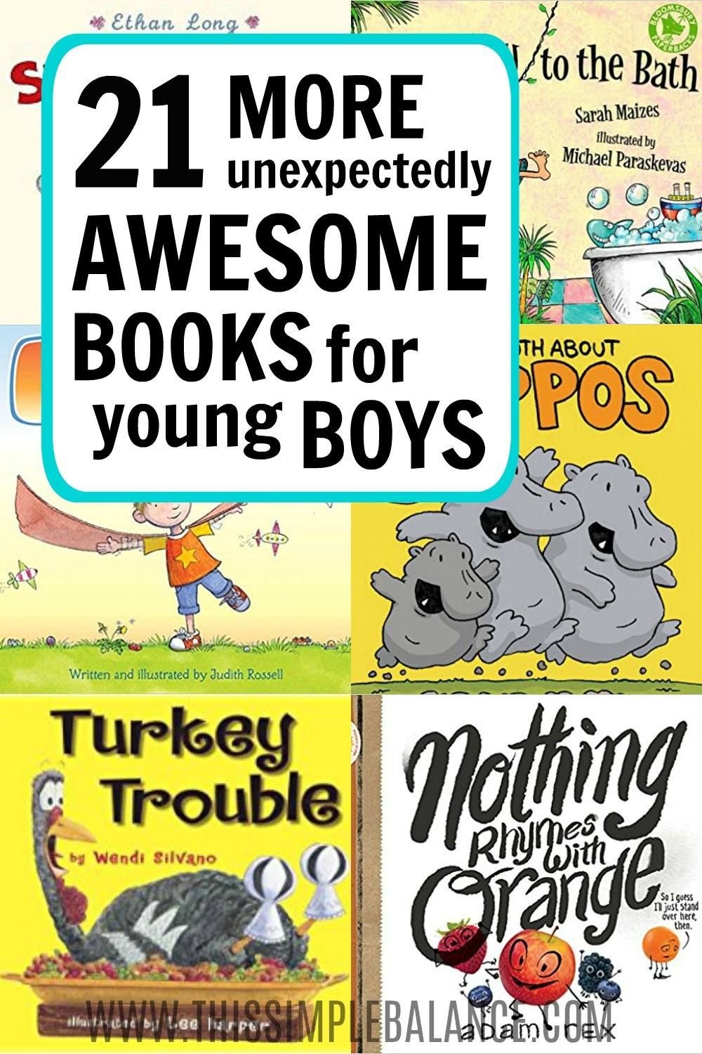 Books for boys (ages 4-6, ages 6-8): if you're having a hard time finding good books for your young boys, this book lists is just what you need (though all kids - boys and girls - will probably enjoy them, too!)