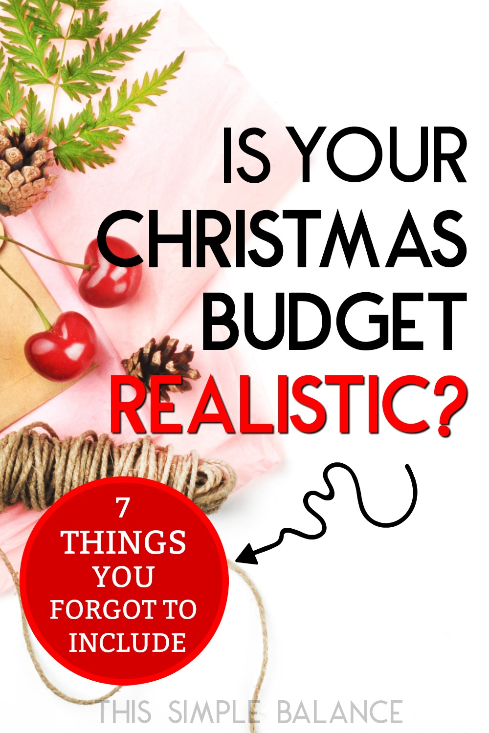 Your Christmas budget is probably unrealistic: most people just include Christmas gifts in their Christmas budget, when there is so much more to include! Don't forget to include the costs of these 7 common Christmas expenses.