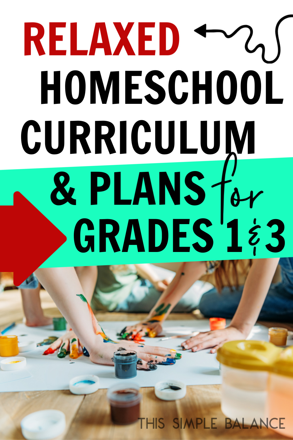 Third Grade and First Grade Relaxed Homeschool Plans & Curriculum