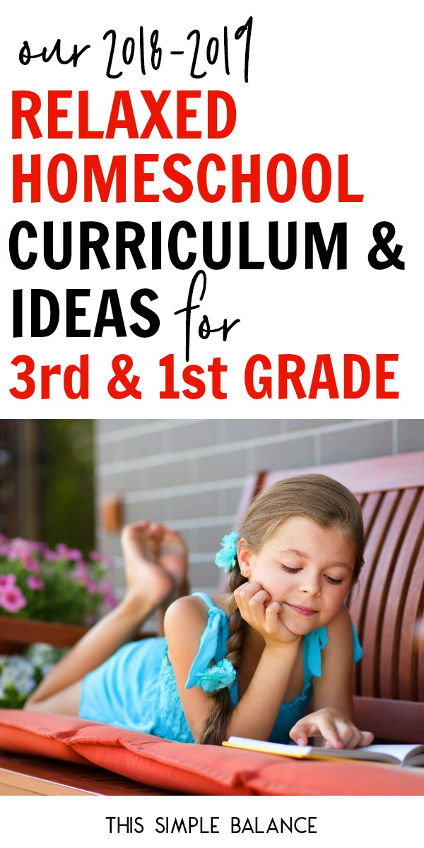 Relaxed Homeschool Curriculum and Ideas: 3rd Grade & 1st Grade