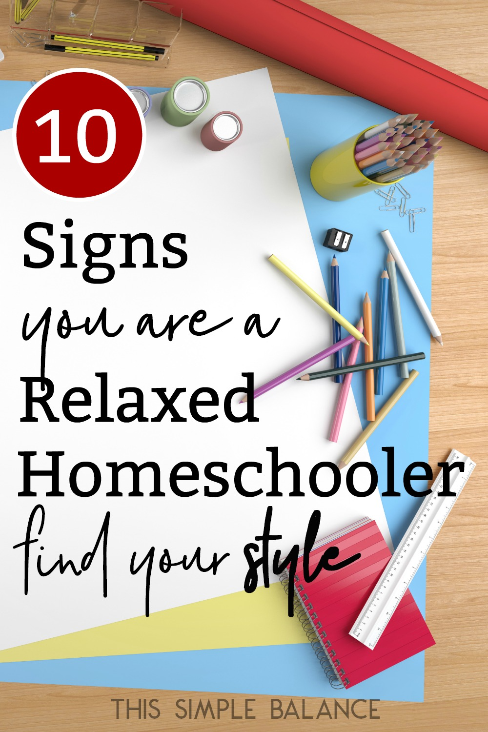 relaxed homeschooling signs